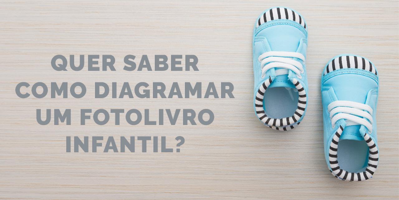 Blog IpsisPro COMO_DIAGRAMA_FOTOLIVROS_INFANTIL Como diagramar um fotolivro infantil?